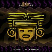 "13.08.2008 Meller - ""Back to Future"" Release auf Beatport erschienen !"